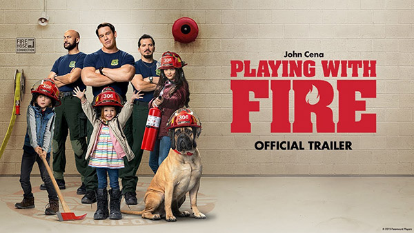 Playing with Fire (2019) ดับเพลิงอลเวง