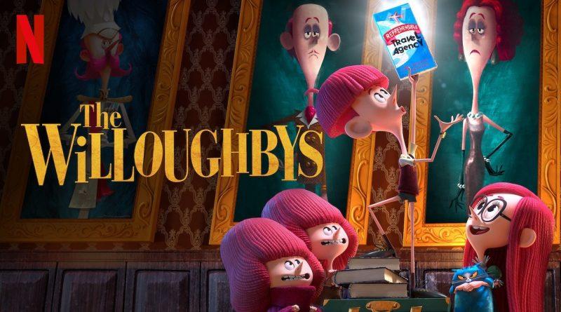The Willoughbys วิลโลบี้ สี่พี่น้องผจญภัย