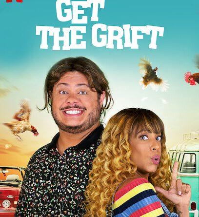 Get the Grift (2021) ครอบครัวจอมตุ๋น